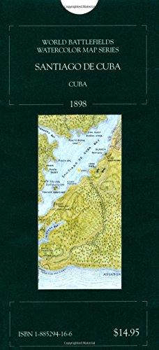 9781885294166: The Battlefield of Santiago de Cuba, Cuba 1898 (World Battlefields Watercolor Map Series)