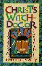 9781885305091: Christ's Witchdoctor