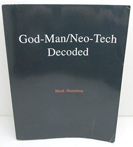 9781885314079: God-Man/Neo-Tech Decoded