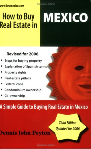 How To Buy Real Estate In Mexico: Dennis John Peyton
