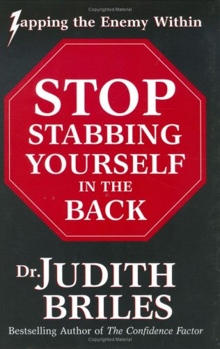 Stop Stabbing Yourself in the Back (1885331215) by Judith Briles