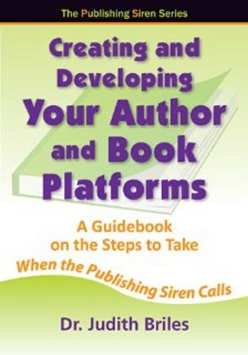 9781885331281: Creating and Developing Your Author and Book Platform