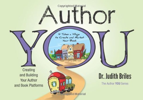 9781885331410: Author YOU-Creating and Building the Author and Book Platforms