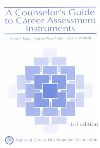 9781885333001: A Counselor's Guide to Career Assessment Instruments