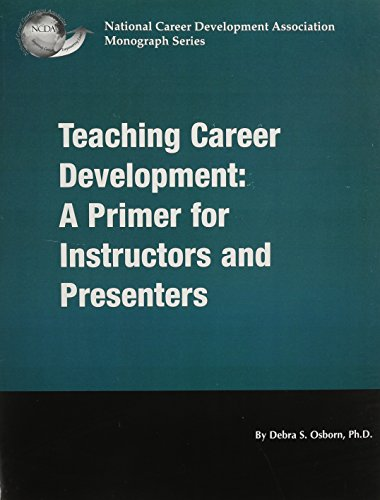 9781885333223: Teaching Career Development: A Primer for Instructors and Presenters