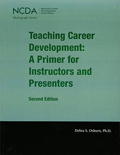 9781885333537: Teaching Career Development: A Primer for Instructors and Presenters