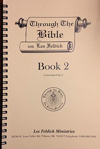 9781885344021: Through the Bible with Les Feldick: Book Two (A Transcript of Tape Two)