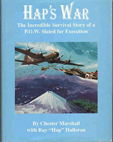 Hap's War: Halloran, Hap; Marshall, Chester
