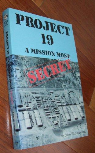 9781885354044: Project 19: A Mission Most Secret