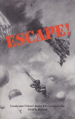 Escape: Armstrong, James E.
