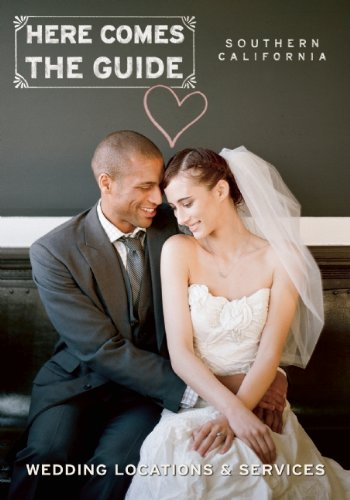 9781885355218: Here Comes The Guide, Southern California: Wedding Locations & Services