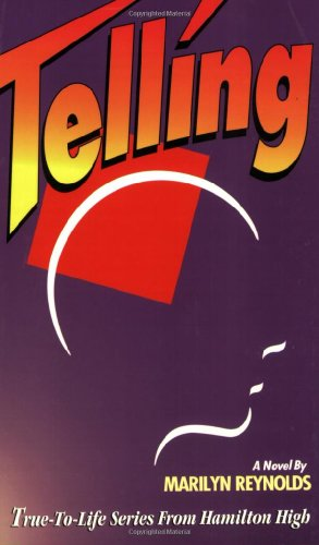 Telling (True-To-Life Series from Hamilton High): Reynolds, Marilyn