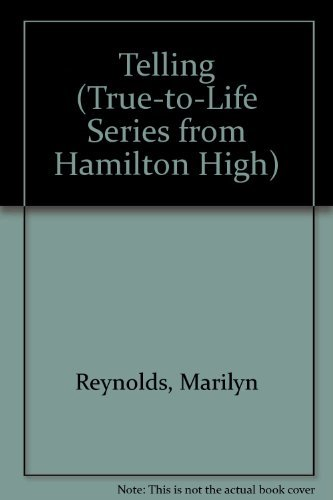 9781885356048: Telling (True-to-Life Series from Hamilton High)