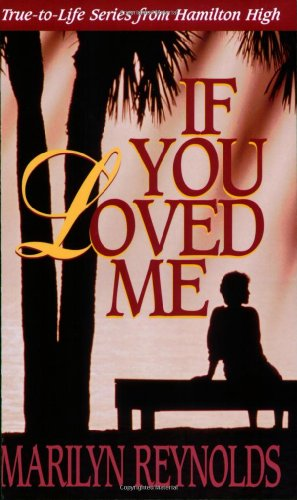 9781885356550: If You Loved Me (Hamilton High series)