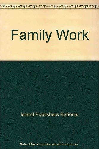 Family Work: Patty Wipfler, Diane Shisk, Tim Jackins, Lenore Kenny, Chuck Esser, Lorenzo Garcia, ...