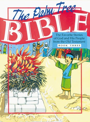 9781885358196: The Palm Tree Bible Book Three Old Testament