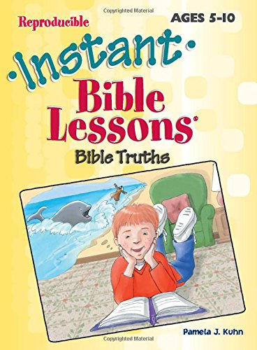 9781885358288: Instant Bible Lessons -- Bible Truths