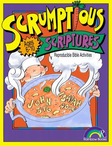9781885358479: Scrumptious Scriptures: Ages 6-10