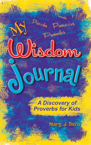 9781885358738: My Wisdom Journal: A Discovery of Proverbs for Kids