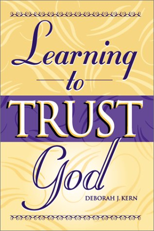 9781885358998: Learning to Trust God