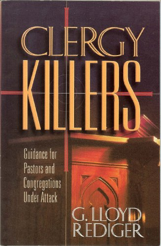9781885361035: Clergy Killers : Guidance for Pastors and Congregations under Attack