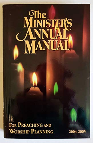 The Minister's Annual Manual for Preaching and: Sharilyn A. Figueroa