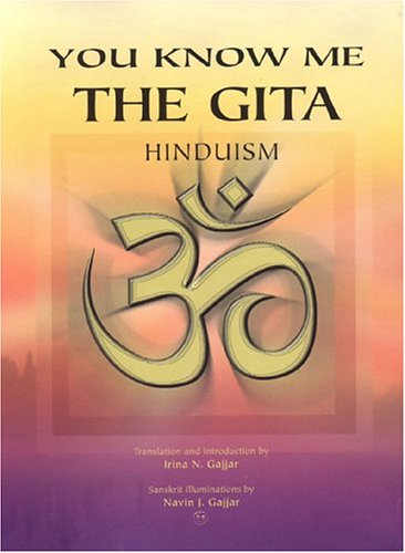 9781885373274: You Know Me: The Gita