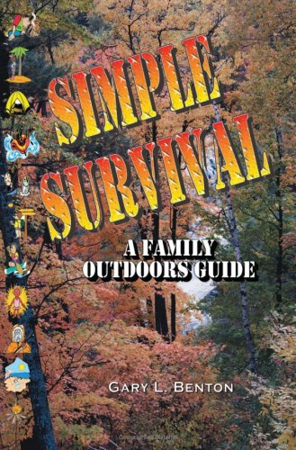 9781885373618: Simple Survival: A Family Outdoors Guide
