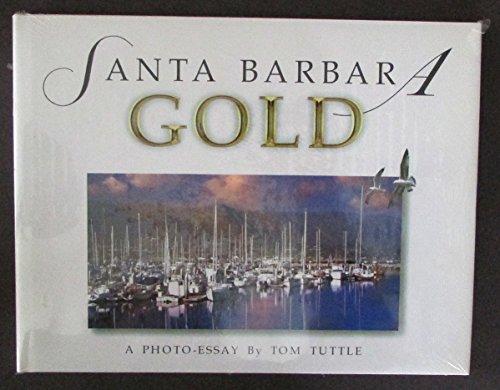 9781885375056: Santa Barbara GOLD