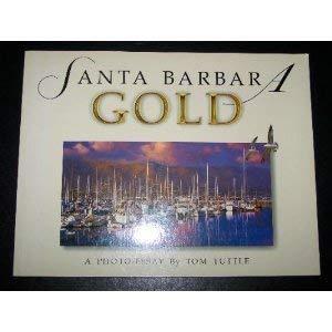 9781885375063: Santa Barbara Gold