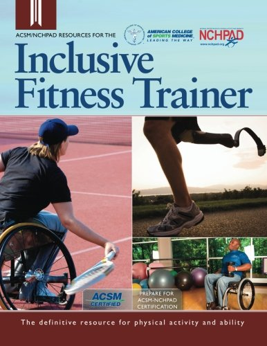9781885377029: ACSM/NCHPAD Resources for the Inclusive Fitness Trainer