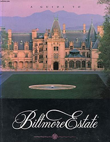 9781885378019: A Guide to Biltmore Estate