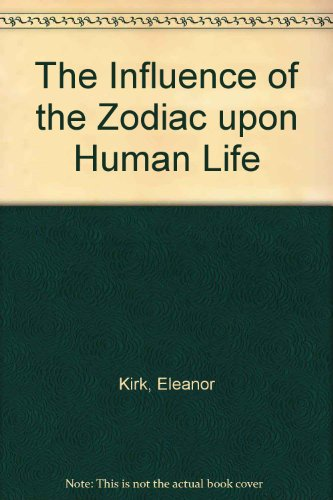 9781885395023: The Influence of the Zodiac upon Human Life