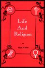 Life and Religion: An Aftermath from the: F. Max Muller,