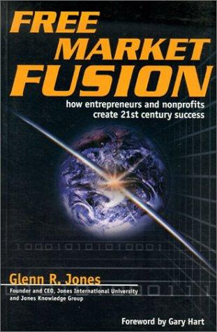 9781885400680: Free Market Fusion