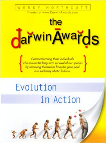 9781885408716: The Darwin Awards : Evolution In Action