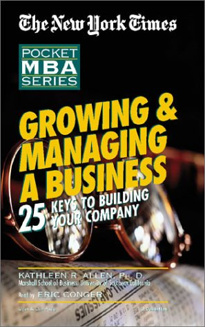 9781885408990: Growing & Managing a Business: 25 Keys to Building Your Company (New York Times Pocket MBA Series)