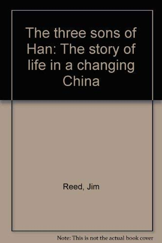 9781885411006: The three sons of Han: The story of life in a