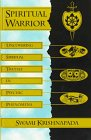 Spiritual Warrior: Uncovering Spiritual Truths in Psychic Phenomena: Krishnapada, Swami; Swami, B. ...