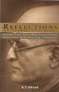 9781885414212: Reflections on Sacred Teachings Vol 5: Volume Five: Srila Bhaktisiddhanta's Sixty-four Principles for Community