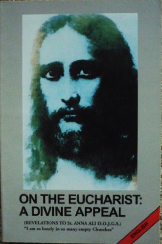 9781885417008: On the Eucharist: A Divine Appeal