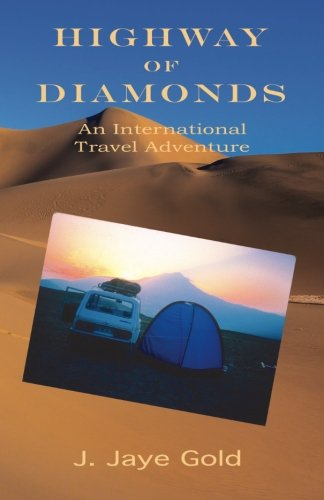 9781885420008: Highway of Diamonds: An International Travel Adventure