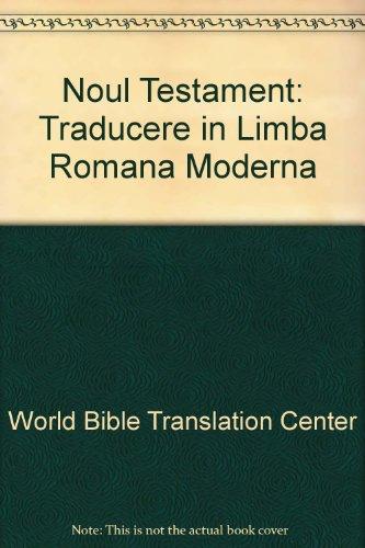 9781885427793: Noul Testament: Traducere in Limba Romana Moderna