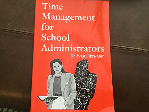 9781885432056: Time management for school administrators
