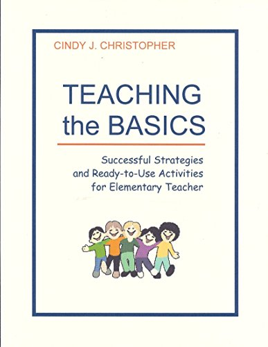9781885432117: Teaching the Basics: Successful Strategies and Ready-to-Use Activities for Elementary Teachers