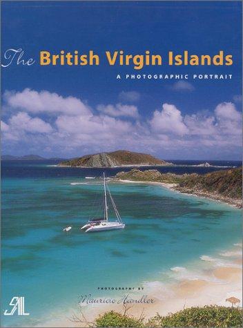 The British Virgin Islands: A Photographic Portrait: Amy Ullrich