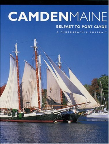 9781885435231: Camden, Maine: A Photographic Portrait