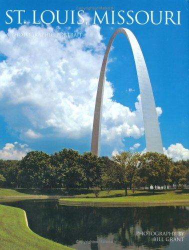 9781885435774: St. Louis, Missouri: A Photographic Portrait