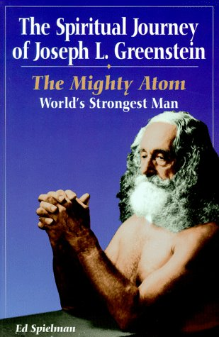 9781885440303: Spiritual Journey of Joseph L. Greenstein: The Mighty Atom
