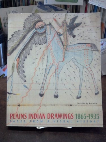 Plains Indian Drawings 1865-1935: Pages from a Visual History